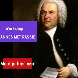 Workshop JOHANNES MET PASSIE